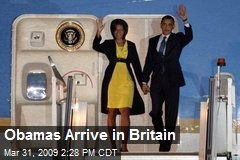Obamas Arrive in Britain