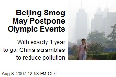 Beijing Smog May Postpone Olympic Events