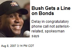 Bush Gets a Line on Bonds