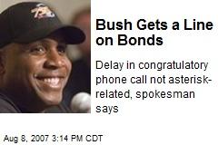 Bush Gets a Line on Bonds