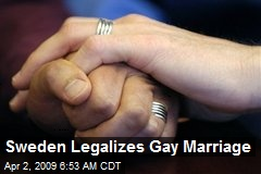 Sweden Legalizes Gay Marriage