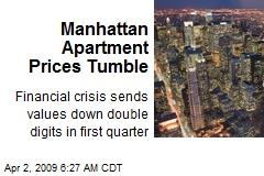 Manhattan Apartment Prices Tumble