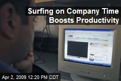Surfing on Company Time Boosts Productivity