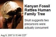 Kenyan Fossil Rattles Human Family Tree