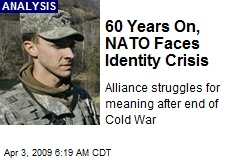 60 Years On, NATO Faces Identity Crisis