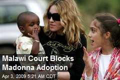 Malawi Court Blocks Madonna Adoption