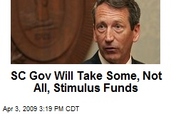 SC Gov Will Take Some, Not All, Stimulus Funds