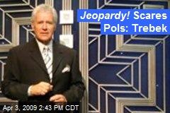 Jeopardy! Scares Pols: Trebek