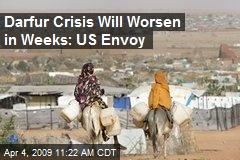 Darfur Crisis Will Worsen in Weeks: US Envoy