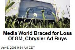 Media World Braced for Loss Of GM, Chrysler Ad Buys