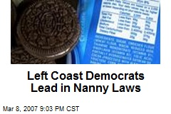 Left Coast Democrats Lead in Nanny Laws