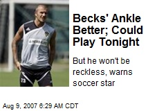 Becks' Ankle Better; Could Play Tonight