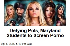 Defying Pols, Maryland Students to Screen Porno