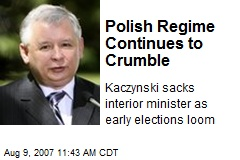 Polish Regime Continues to Crumble
