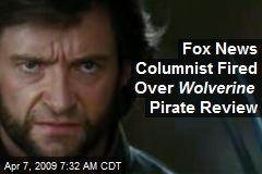 Fox News Columnist Fired Over Wolverine Pirate Review