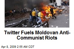Twitter Fuels Moldovan Anti-Communist Riots