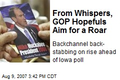 From Whispers, GOP Hopefuls Aim for a Roar