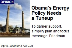 Obama's Energy Policy Needs a Tuneup