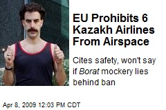 EU Prohibits 6 Kazakh Airlines From Airspace