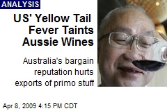 US' Yellow Tail Fever Taints Aussie Wines