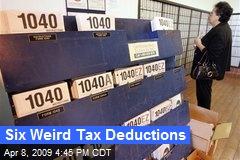 Six Weird Tax Deductions