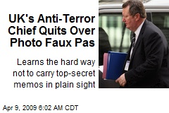 UK's Anti-Terror Chief Quits Over Photo Faux Pas