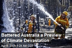 Battered Australia a Preview of Climate Devastation