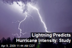 Lightning Predicts Hurricane Intensity: Study
