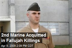 2nd Marine Acquitted in Fallujah Killings