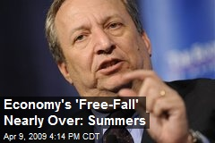 Economy's 'Free-Fall' Nearly Over: Summers