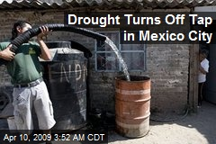 Drought Turns Off Tap in Mexico City