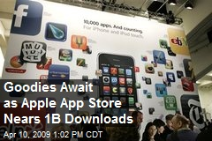 Goodies Await as Apple App Store Nears 1B Downloads