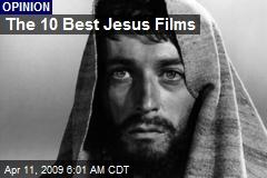 The 10 Best Jesus Films