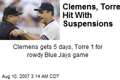 Clemens, Torre Hit With Suspensions