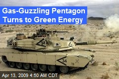 Gas-Guzzling Pentagon Turns to Green Energy