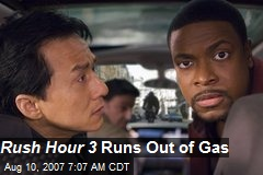 Rush Hour 3 Runs Out of Gas