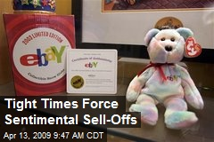 Tight Times Force Sentimental Sell-Offs