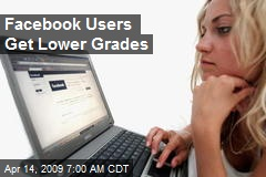 Facebook Users Get Lower Grades