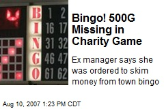 Bingo! 500G Missing in Charity Game