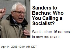 Sanders to Bachus: Who You Calling a Socialist?