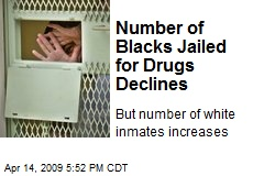 Number of Blacks Jailed for Drugs Declines