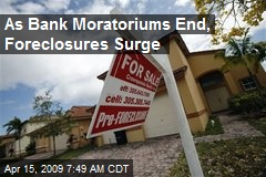 As Bank Moratoriums End, Foreclosures Surge