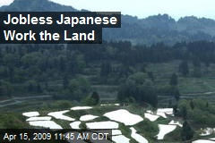Jobless Japanese Work the Land