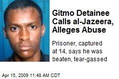 Gitmo Detainee Calls al-Jazeera, Alleges Abuse