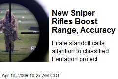 New Sniper Rifles Boost Range, Accuracy