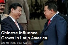 Chinese Influence Grows in Latin America