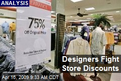 Designers Fight Store Discounts