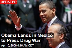 Obama Lands in Mexico to Press Drug War