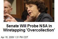 Senate Will Probe NSA in Wiretapping 'Overcollection'