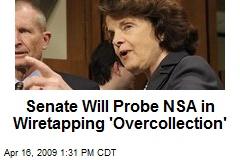 Senate Will Probe NSA in Wiretapping 'Overcollection'
